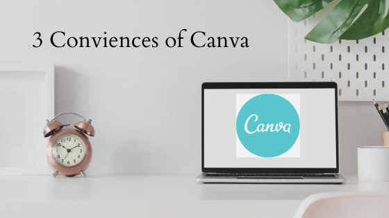 Conveniences of Canva, essential IT, branding